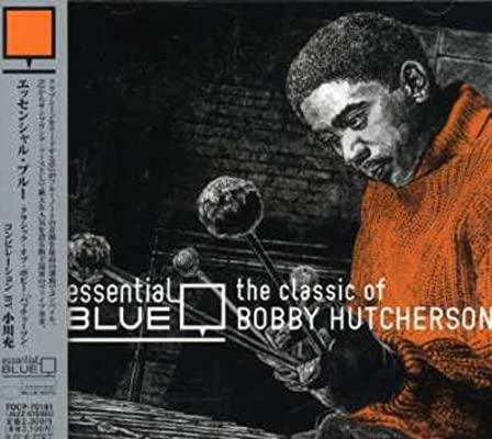 the classics of Bobby Hutcherson