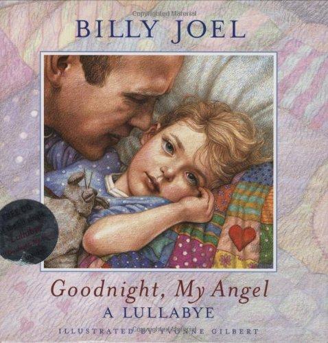 Goodnight, My Angel: A LULLABYE