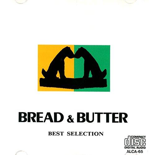 ブレッド&バター ベストセレクション