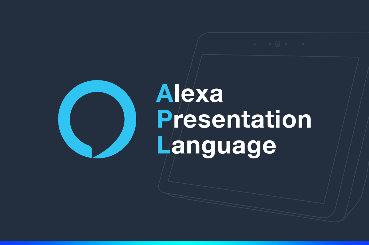 Alexa Presentation Language