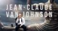 『ジャン=クロード・ヴァン・ジョンソン』、ヴァン・ダム