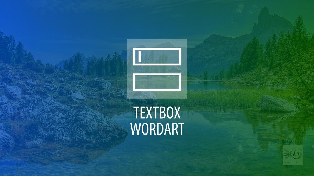 テキストボックス・ワードアート(textbox and wordart)