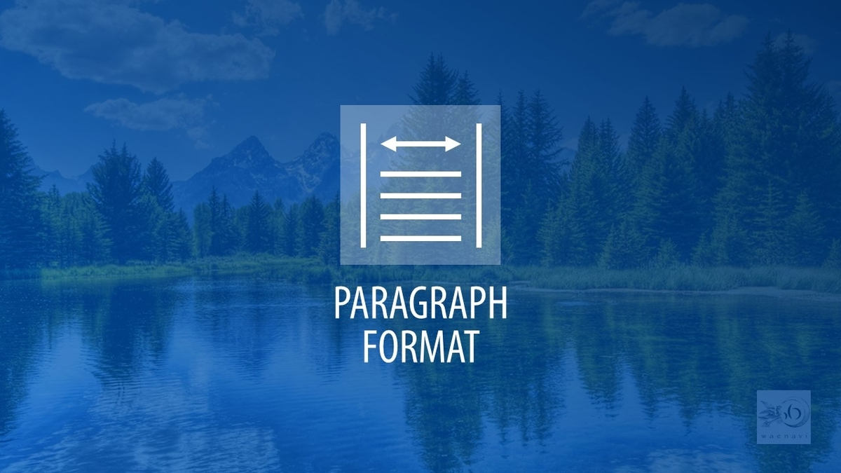 Word段落書式(paragraph format)
