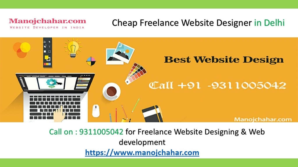 Freelance Web Designer In Delhi Ncr Website Developer In Delhi Freelance Website Designer In Delhi Best Website Developer In Delhi