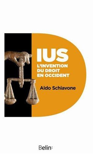 IUS. Linvention du droit en occident