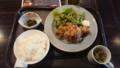 2017/6/27 昼 から揚げ定食@かんべえ