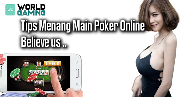 Tips Menang Main Poker
