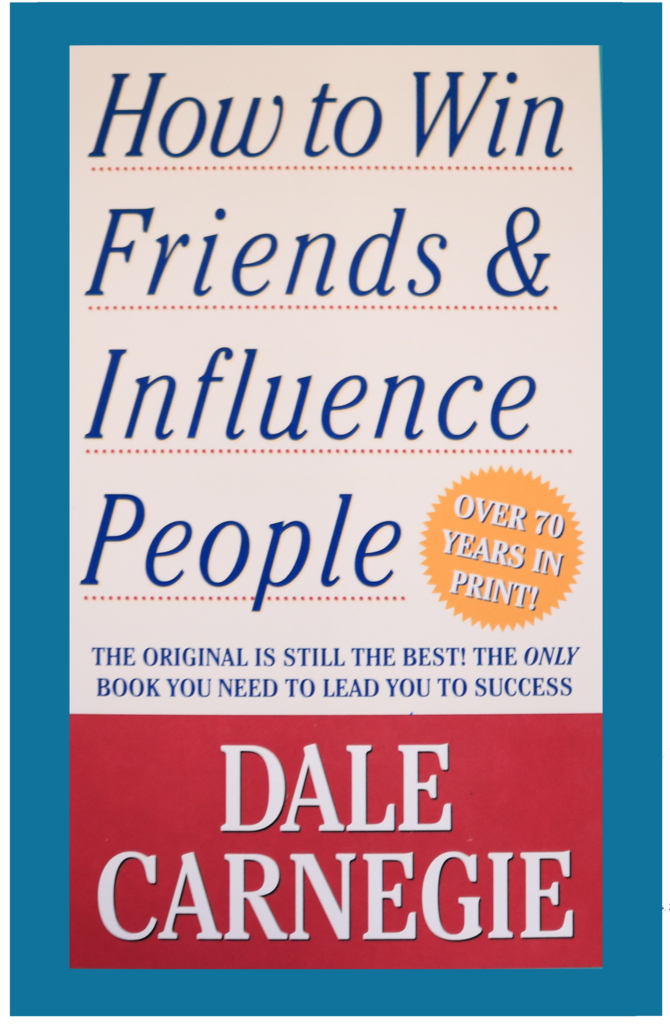 『How To Win Friends and Influence People』