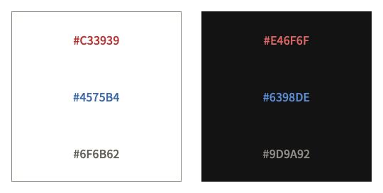 ライトモード用の配色の #C33939, #4575B4, #6F6B62 と、ダークモード用に調節した #E46F6F, #6398DE, #9D9A92