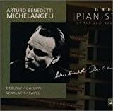 20世紀の偉大なるピアニストたち~アルトゥーロ・ベネデッティ・ミケランジェリ