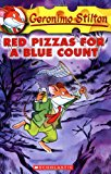 Red Pizzas for a Blue Count (Geronimo Stilton)