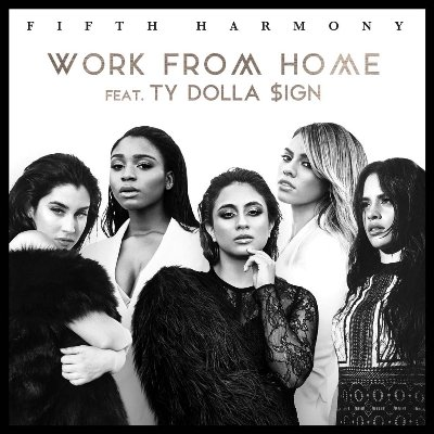 Fifth Harmony ft. Ty Dolla $ign Work From Home Cover/洋楽カバー動画まとめ