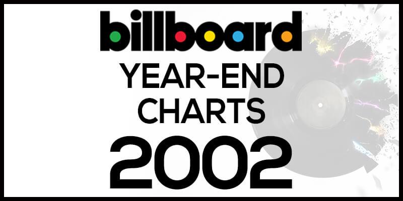 洋楽ビルボード年間ランキング【2002年】全米チャートトップ100総まとめ