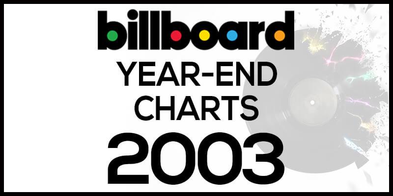 洋楽ビルボード年間ランキング【2003年】全米チャートトップ100総まとめ