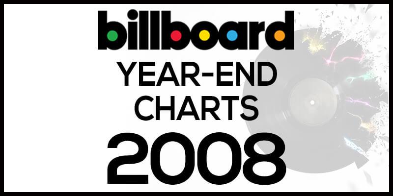 洋楽ビルボード年間ランキング【2008年】全米チャートトップ100総まとめ