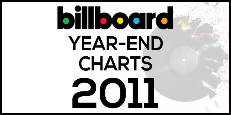 洋楽ビルボード年間ランキング【2011年】全米チャートトップ100総まとめ