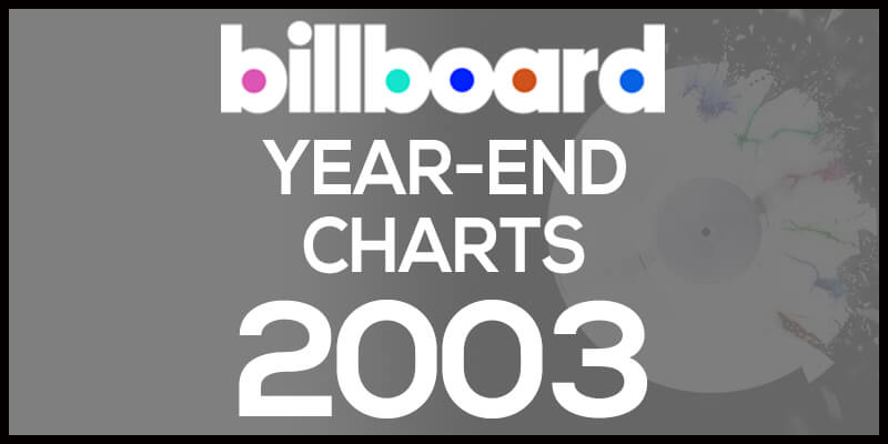 洋楽ビルボード年間アルバムランキング【2003年】全米チャートトップ200総まとめ