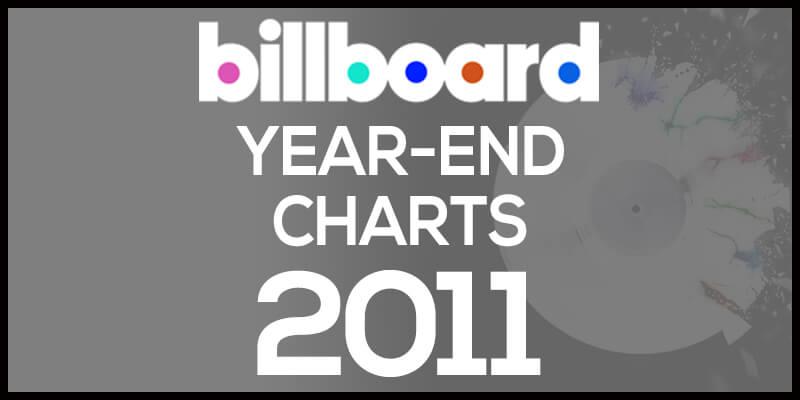 洋楽ビルボード年間アルバムランキング【2011年】全米チャートトップ200総まとめ