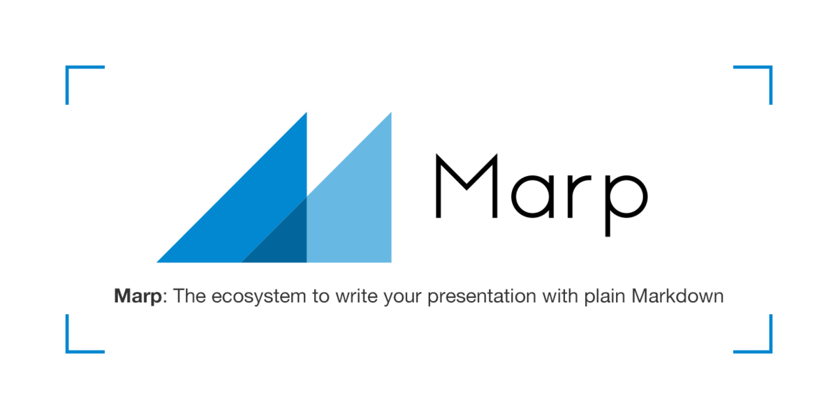 Marp: The ecosystem to write your presentation with plain Markdown