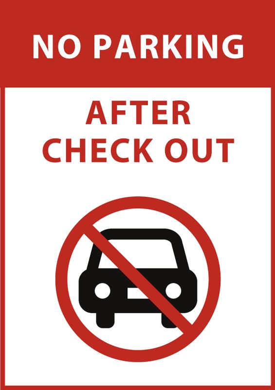 チェックアウト後駐車禁止 英語
