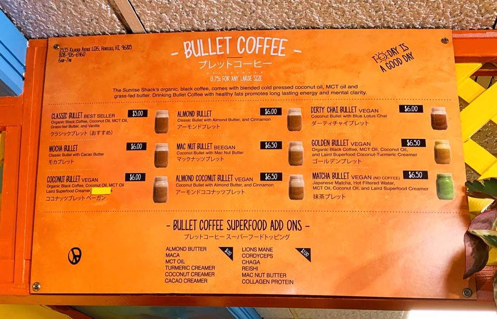 ワイキキのSUNRISE SHACKのコーヒーのメニューBULLET COFFEE MENU